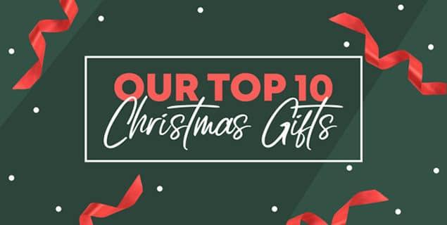 Top 10 Christmas Gifts Blog Post
